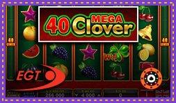 40 Mega Clover : Nouvelle machine à sous de EGT