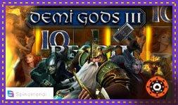 Demi Gods 3 : Jeu de casino développé par Spinomenal