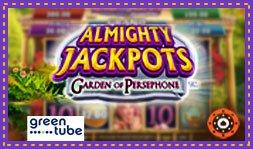Greentube dévoile le jeu Almighty Jackpots Garden of Persephone