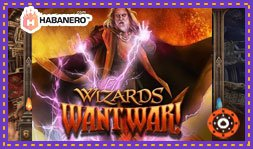 Habanero présente le jeu de casino Wizards Want War!