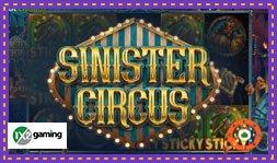 Lancement du jeu Sinister Circus sur les casinos 1x2 Gaming