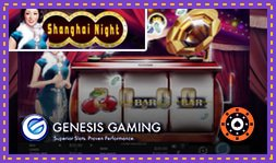 Nouvelle machine à sous Shanghai Night de Genesis Gaming