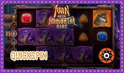 Quickspin Annonce Le Jeu De Casino Ivan And The Immortal King