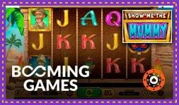 Show Me The Mummy : Jeu de casino de Booming Games
