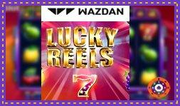 Wazdan annonce la sortie du jeu de casino Lucky Reels